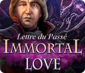 Immortal Love: Lettre du Passé – Solution