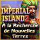 Imperial Island 2: À la Recherche de Nouvelles Terres