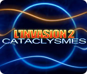 L'Invasion 2: Cataclysmes