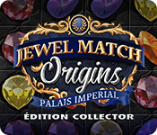 Jewel Match Origins: Palais Imperial Édition Collector