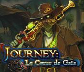 Journey: Le Cœur de Gaïa