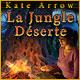 Kate Arrow: La Jungle Déserte