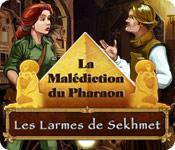 La Malédiction du Pharaon: Les Larmes de Sekhmet