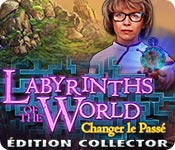 Labyrinths of the World: Changer le Passé Édition Collector