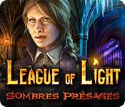 League of Light: Sombres Présages