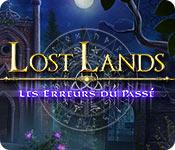 Lost Lands: Les Erreurs du Passé