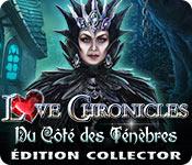 Love Chronicles: Du Côté des Ténèbres Édition Collector