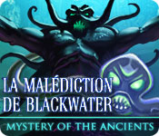 Mystery of the Ancients: La Malédiction de Blackwater – Solution