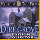 Mystery Case Files®: Dire Grove™ Edition Collector
