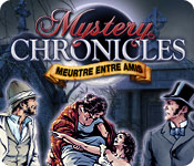 Mystery Chronicles: Meurtre Entre Amis