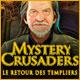 Mystery Crusaders: Le Retour des Templiers