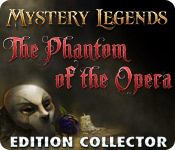Mystery Legends: The Phantom of the Opera Edition Collector