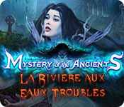 Mystery of the Ancients: La Rivière aux Eaux Troubles