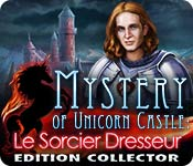 Mystery of Unicorn Castle: Le Sorcier Dresseur Edition Collector