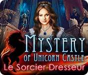 Mystery of Unicorn Castle: Le Sorcier Dresseur