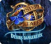 Mystery Tales: Désirs Dangereux