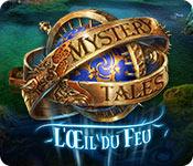 Mystery Tales: L'Œil du Feu – Solution