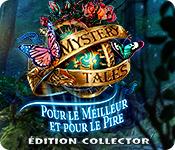 Mystery Tales: Pour le Meilleur et pour le Pire Édition Collector
