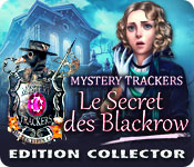 Mystery Trackers: Le Secret des Blackrow Edition Collector