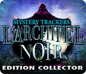 Mystery Trackers: L'Archipel Noir Edition Collector