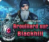Mystery Trackers: Brouillard sur Blackhill