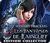 Mystery Trackers: Les Fantômes de Raincliff Edition Collector