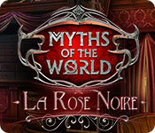 Myths of the World: La Rose Noire