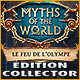 Myths of the World: Le Feu de l'Olympe Édition Collector