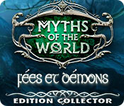 Myths of the World: Fées et Démons Edition Collector