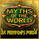 Myths of the World: Le Printemps Perdu