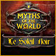 Myths of the World: Le Soleil Noir