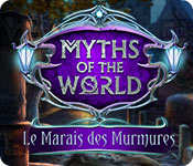Myths of the World: Le Marais des Murmures