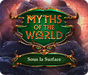 Myths of the World: Sous la Surface