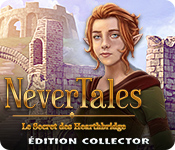 Nevertales: Le Secret des Hearthbridge Édition Collector