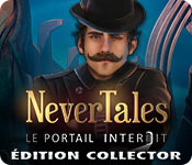 Nevertales: Le Portail Interdit Édition Collector