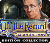 Off the Record: La Dernière Interview Édition Collector