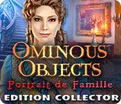 Ominous Objects: Portrait de Famille Edition Collector