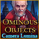 Ominous Objects: Camera Lumina