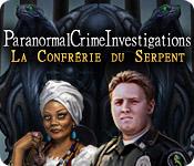 Paranormal Crime Investigations: La Confrérie du Serpent