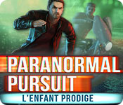 Paranormal Pursuit: L'Enfant Prodige – Solution