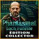 Phantasmat: Loch Funeste Édition Collector