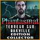 Phantasmat: Terreur sur Oakville Edition Collector