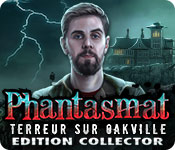 Phantasmat: Terreur sur Oakville Edition Collector