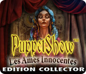 PuppetShow: Les Ames Innocentes Edition Collector