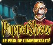 PuppetShow: Le Prix de l'Immortalité – Solution