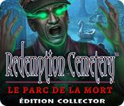 Redemption Cemetery: Le Parc de la Mort Édition Collector