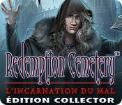 Redemption Cemetery: L'Incarnation du Mal Édition Collector