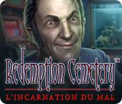 Redemption Cemetery: L'Incarnation du Mal