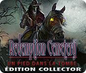 Redemption Cemetery: Un Pied dans la Tombe Édition Collector