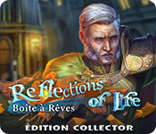 Reflections of Life: Boîte à Rêves Édition Collector
